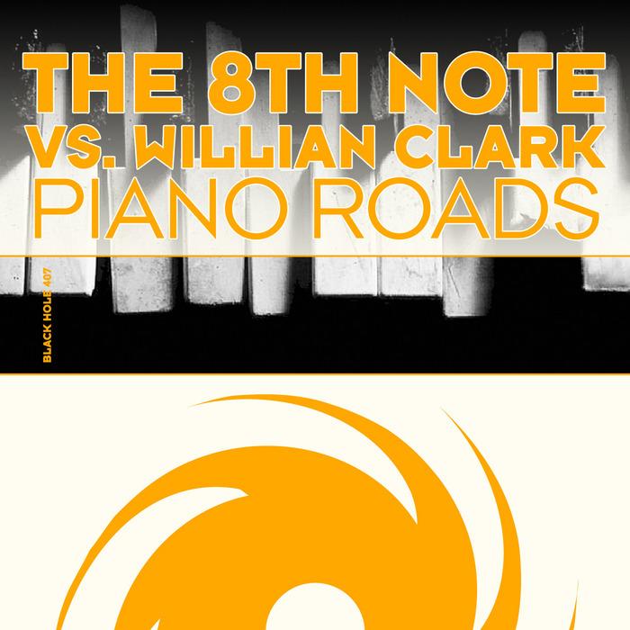 8TH NOTE, The vs WILLIAN CLARK - Piano Roads