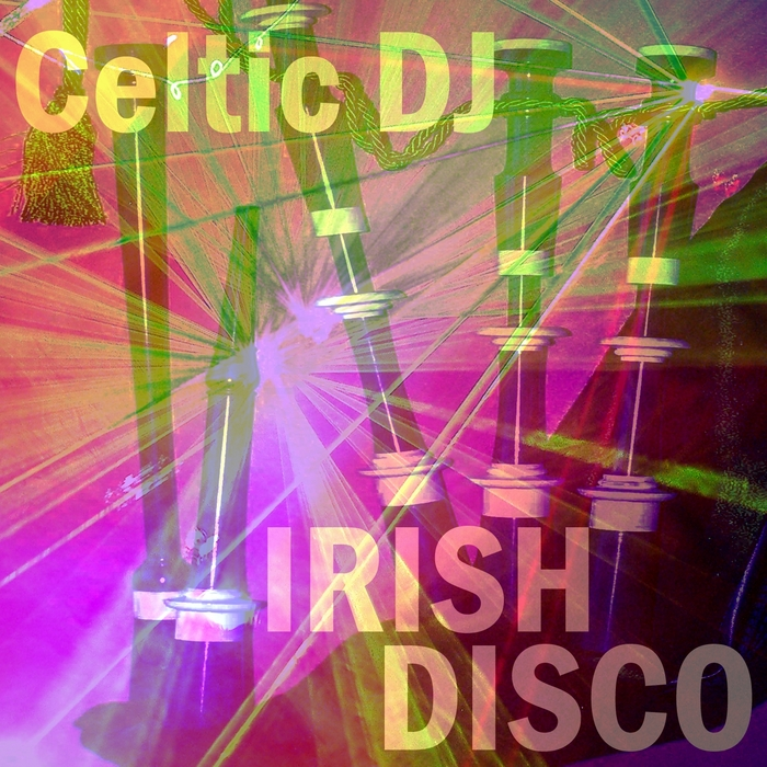 CELTIC DJ - Irish Disco