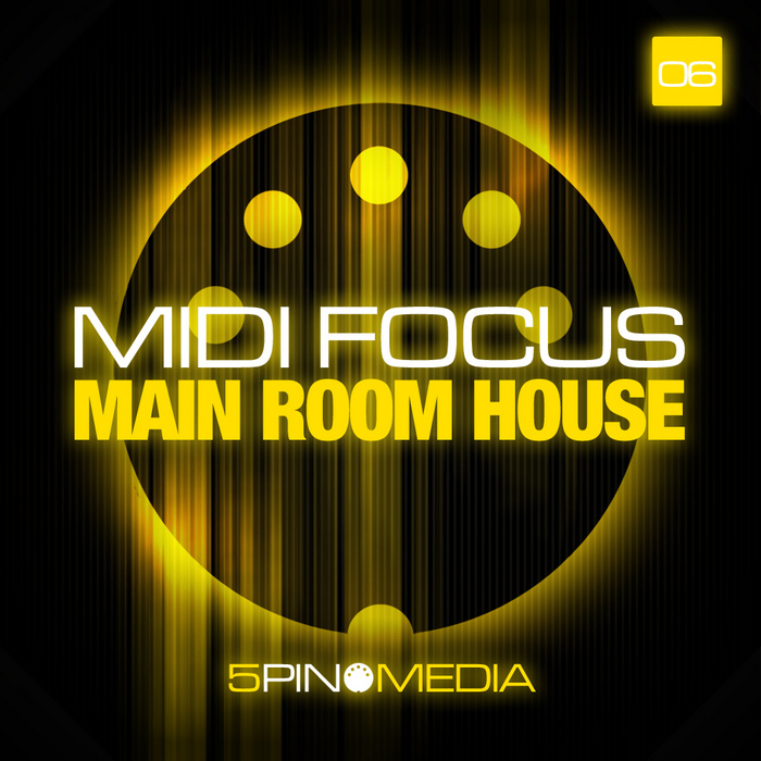 5PIN MEDIA - MIDI Focus: Main Room House (Sample Pack MIDI)