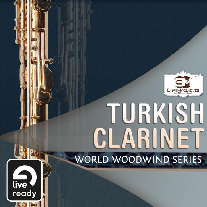 Earth Moments: World Woodwind Series: Turkish Clarinet