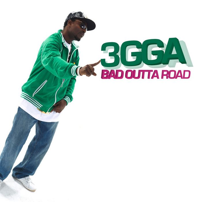 3GGA - Bad Outta Road