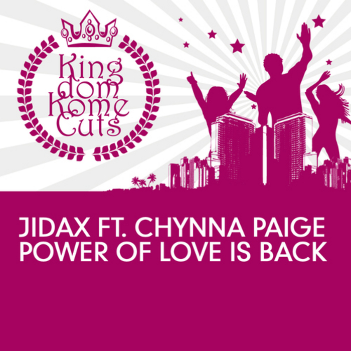 JIDAX feat CHYNNA PAIGE - Power Of Love Is Back