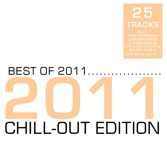 VARIOUS - Best Of 2011 - Chill-Out Edition