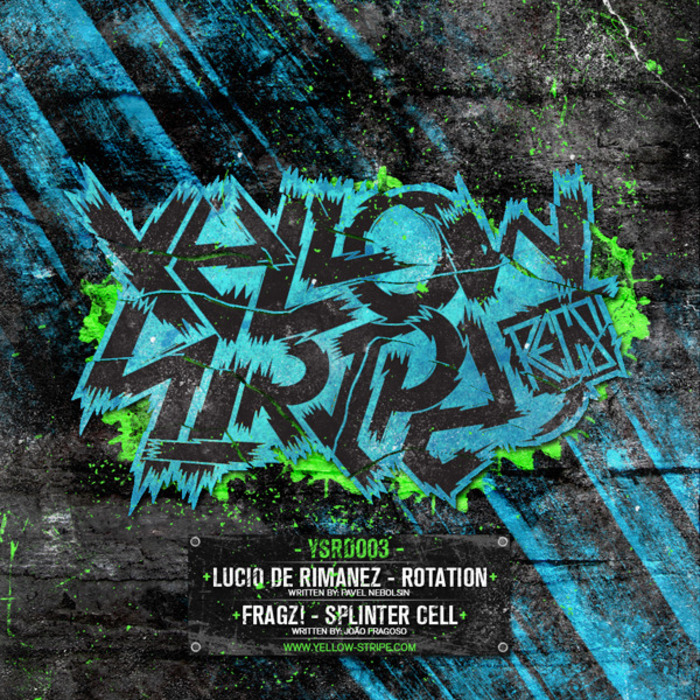 DE RIMANEZ, Lucio/FRAGZ - Yellow Stripe Recordings Digital 003