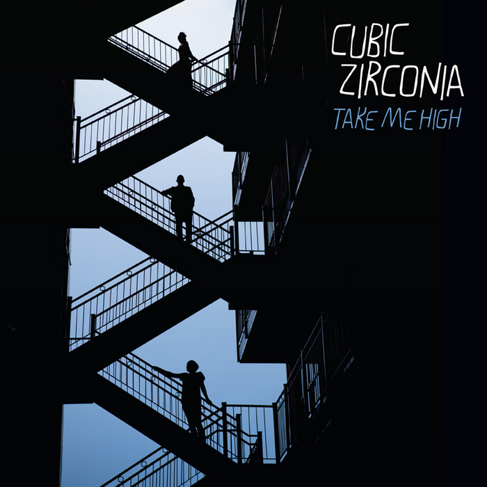 ZIRCONIA, Cubic - Take Me High