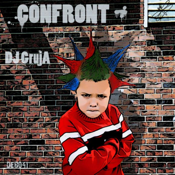 DJ GRUJA - Confront