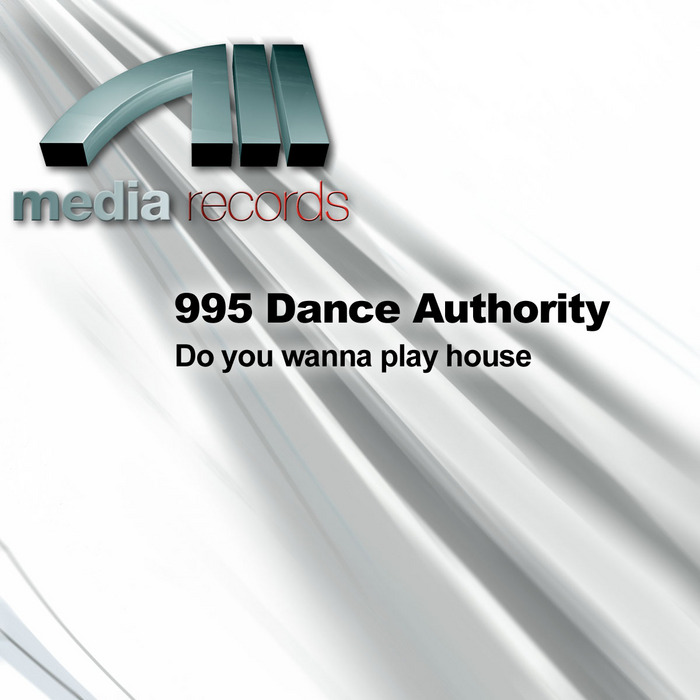 995 DANCE AUTHORITY - Do You Wanna Play House