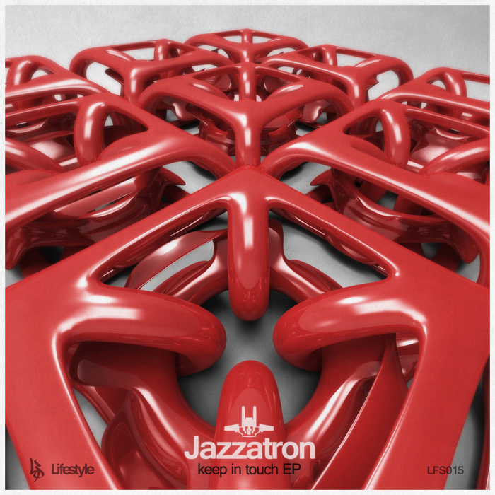 JAZZATRON - Keep In Touch EP