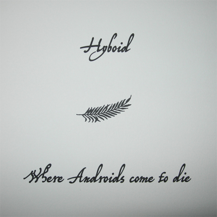 HYBOID - Where Androids Come To Die