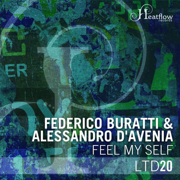BURATTI, Federico & ALESSANDRO D'AVENIA - Feel My Self