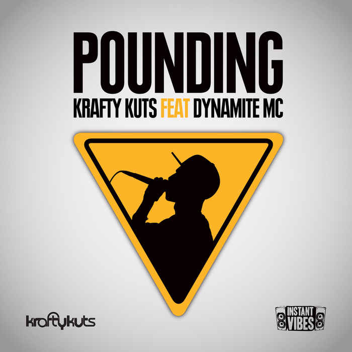 KRAFTY KUTS feat DYNAMITE MC - Pounding