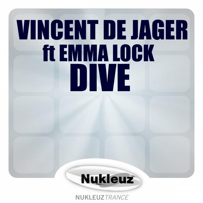 VINCENT DE JAGER feat EMMA LOCK - Dive