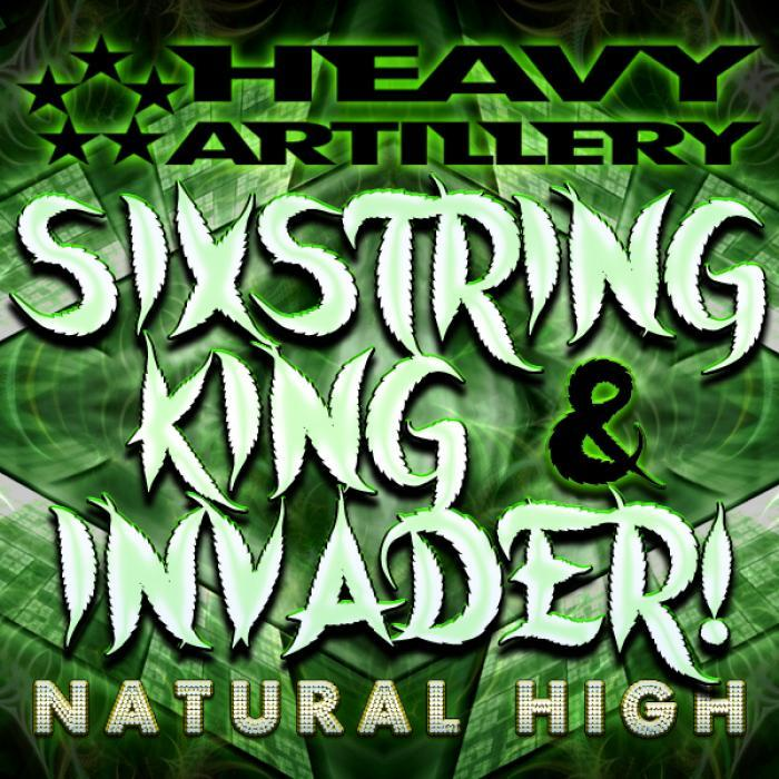 SIXSTRING KING/INVADER - Natural High