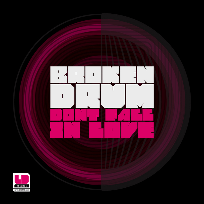 BROKENDRUM - Don't Fall In Love