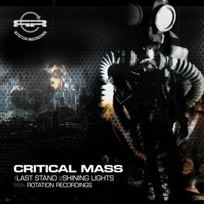 CRITICAL MASS - Last Stand