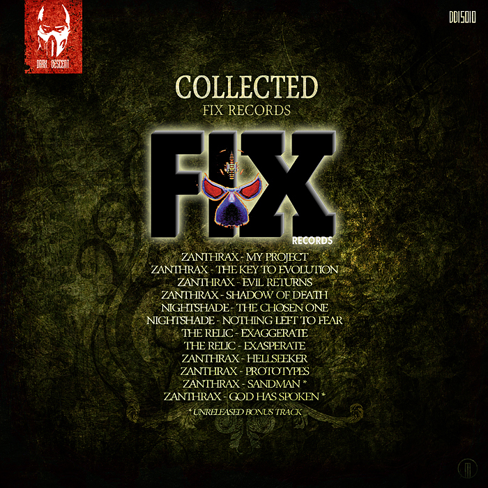 ZANTHRAX/NIGHTSHADE/THE RELIC - Collected: Fix Records