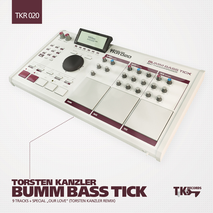 KANZLER, Torsten - Bumm Bass Tick