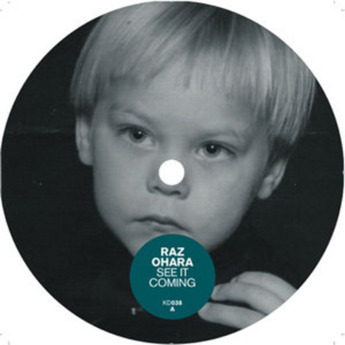 OHARA, Raz - See It Coming