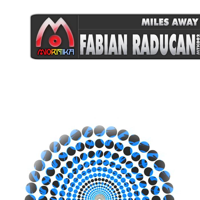 RADUCAN, Fabian - Miles Away