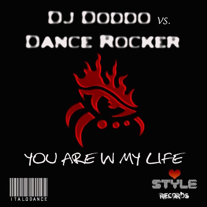 DJ DODDO/DANCE ROCKER - You Are In My Life