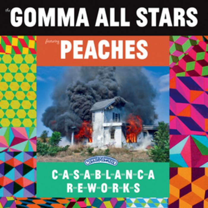 GOMMA ALL STARS/PEACHES - Casablanca Reworks