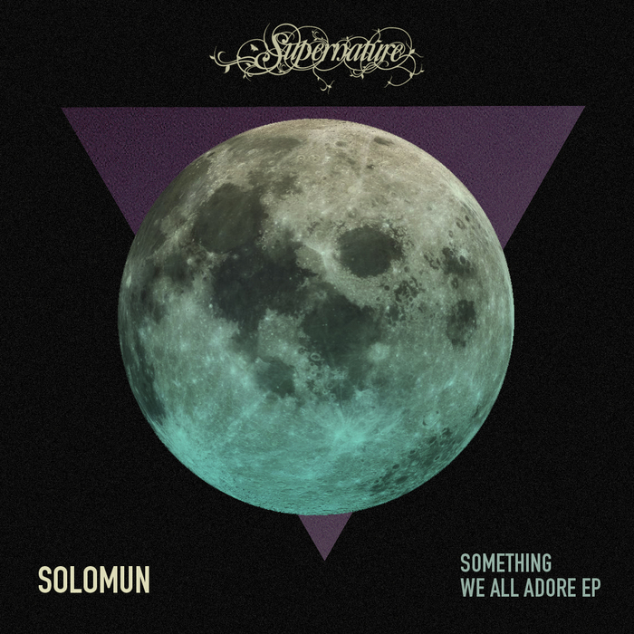 SOLOMUN - Something We All Adore