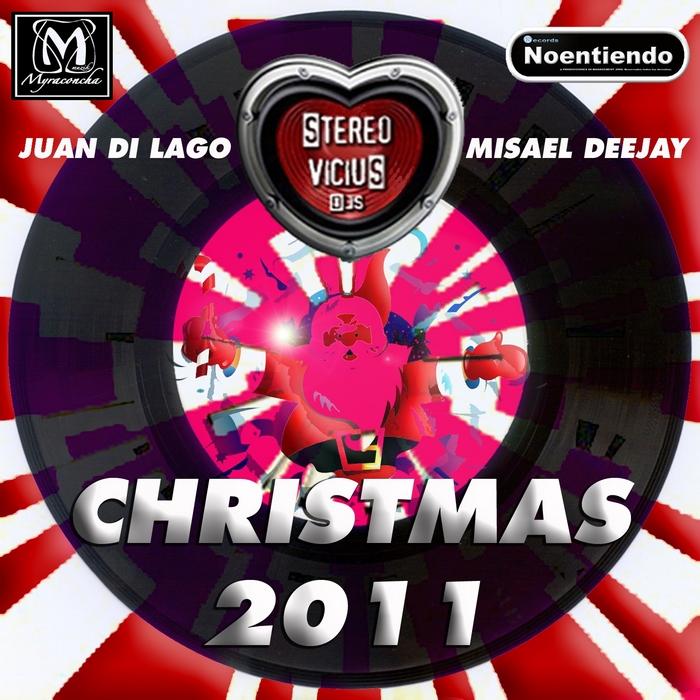 STEREO VICIUS DJS/JUAN DI LAGO/MISAEL DEEJAY - Stereovicius DJs: Christams 2011