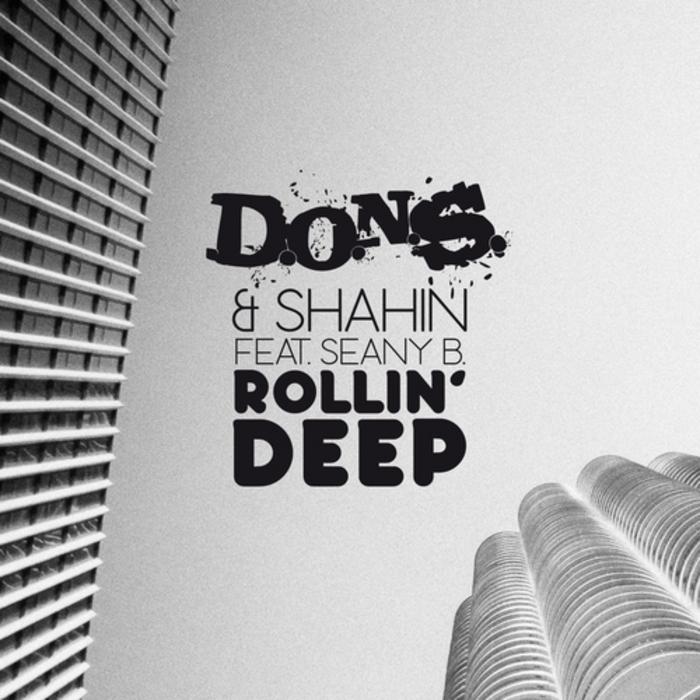 DONS & SHAHIN MOSHIRIAN feat SEANY B - Rollin' Deep