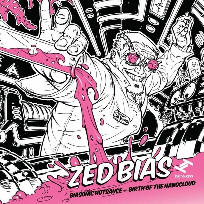 ZED BIAS - Biasonic Hotsauce: Birth Of The Nanocloud