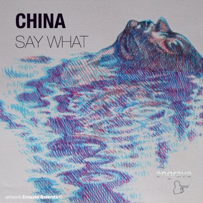 CHINA - Say What