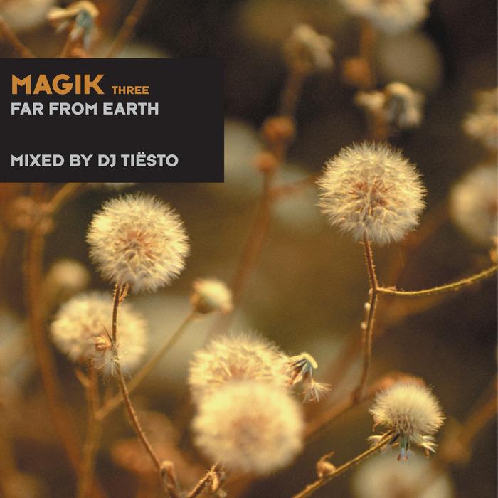 DJ TIESTO/VARIOUS - Magik Three (unmixed tracks)