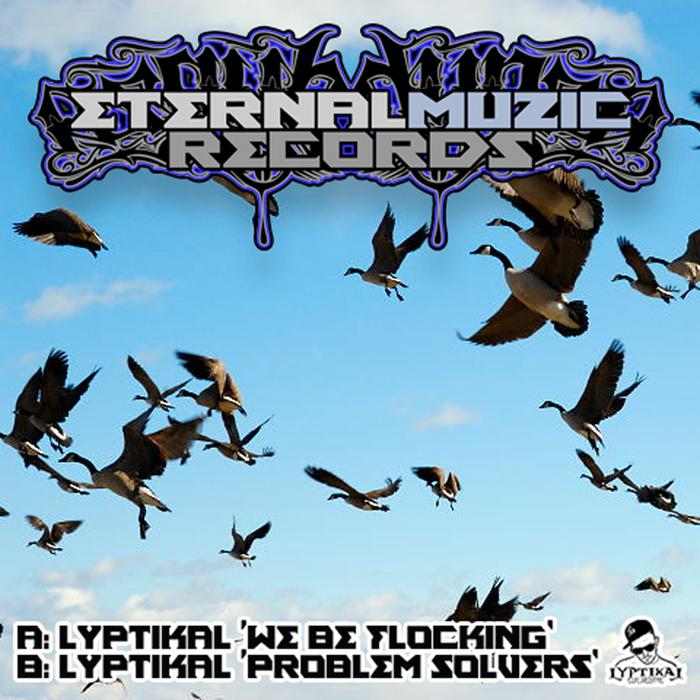 LYPTIKAL - Flocking/Problemsolvers