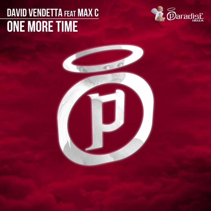 VENDETTA, David feat MAX C - One More Time