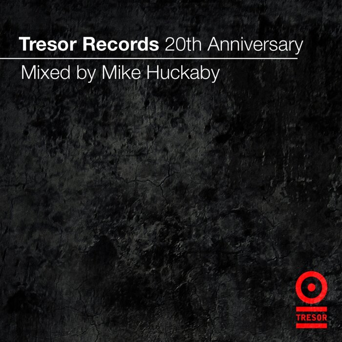 VARIOUS/MIKE HUCKABY - Tresor Records 20th Anniversary Mix