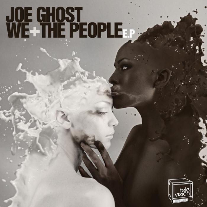 GHOST, Joe - We The People EP