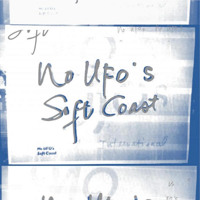 NO UFOS - Soft Coast