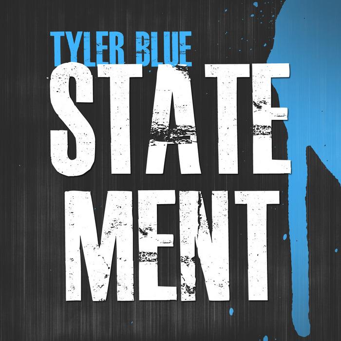 BLUE, Tyler - Statement