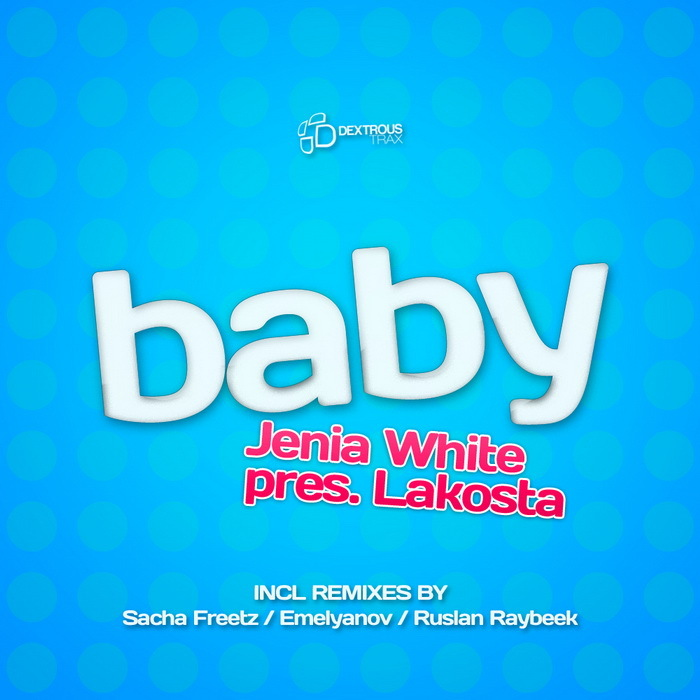 WHITE, Jenia presents LAKOSTA - Baby