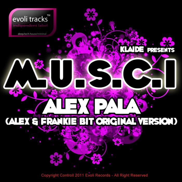 ALEX/FRANKIE BIT - MUSCI
