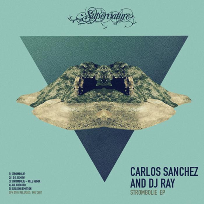 SANCHEZ, Carlos/DJ REY - Strombolie EP