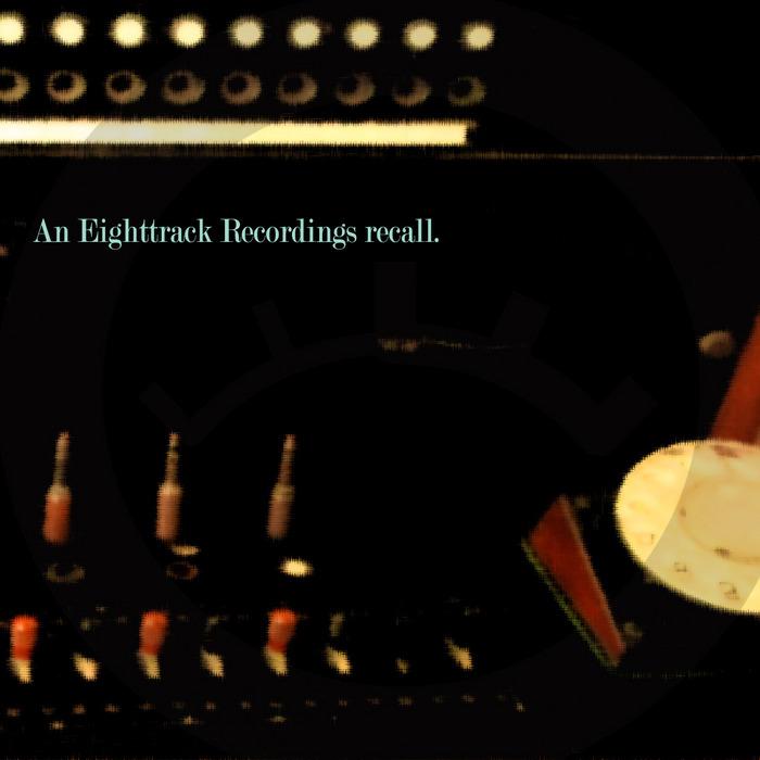 VARIOUS - An Eighttrack Recordings Recall