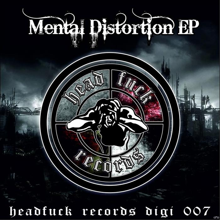 DJ MUTANTE/X-FLY/THE DESTROYER/DETTERENT MAN/THE UNITED - Mental Distortion EP