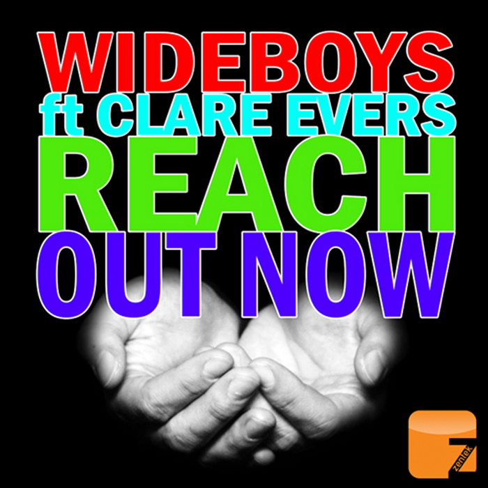 WIDEBOYS feat CLARE EVERS - Reach Out Now