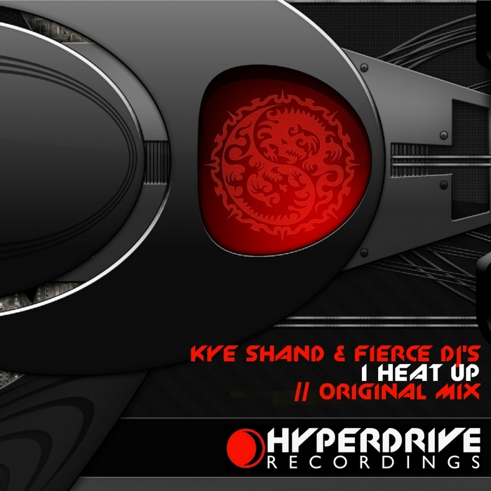 SHAND, Kye/FIERCE DJ'S - I Heat Up