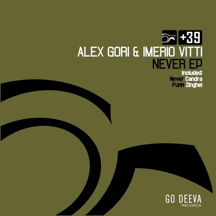 GORI, Alex/IMERIO VITTI - Never EP
