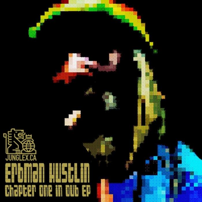 ERBMAN HUSTLIN - Chapter One In Dub