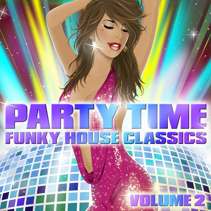 Andy daniell various party time funky house classics for Funky house classics 2000