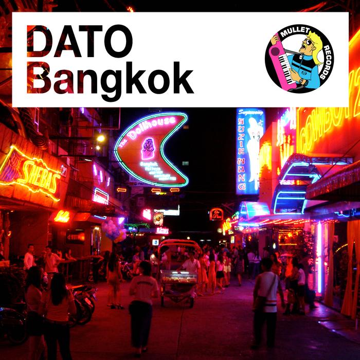 DATO - Bangkok