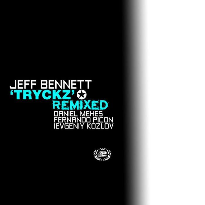BENNETT, Jeff - Tryckz (remixed)