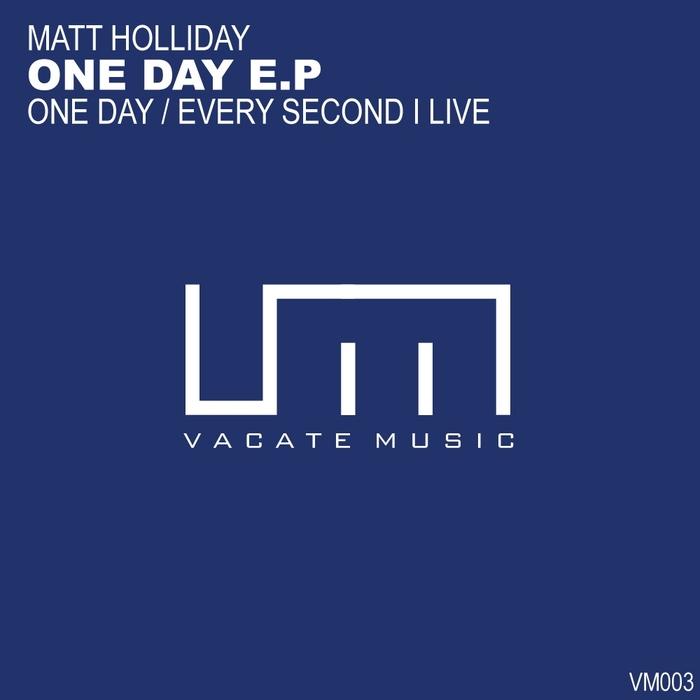 HOLLIDAY, Matt - One Day EP